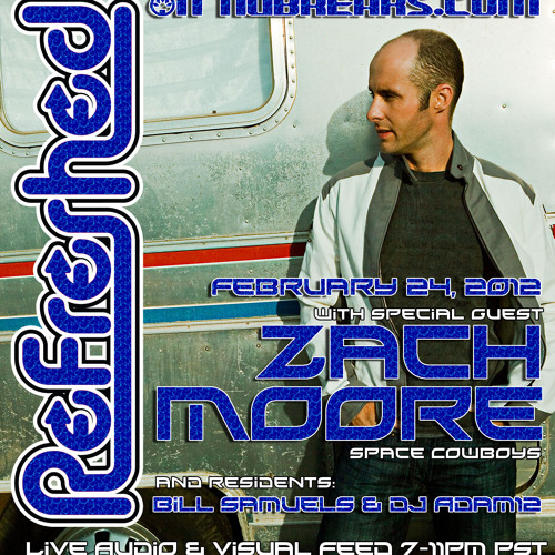 Zach Moore Live on ReFreshed Radio (2-24-12)