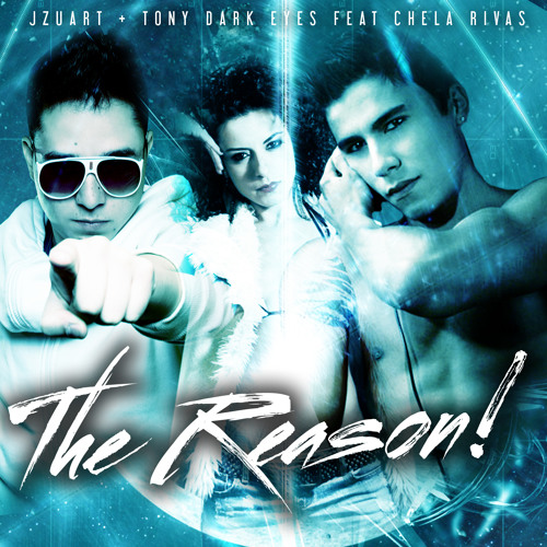 J Zuart & Tony Dark feat Chela - The Reason