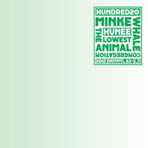 Hunee - The Lowest Animal [DKMNTL AS5.3]