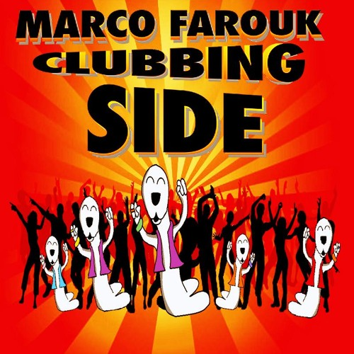 Marco Farouk & Kastro B - CLUBBING SIDE ( Original mix )