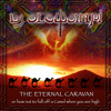 The Eternal Caravan - Or how not to fall off a Camel when you are high - Dj Mix 2012