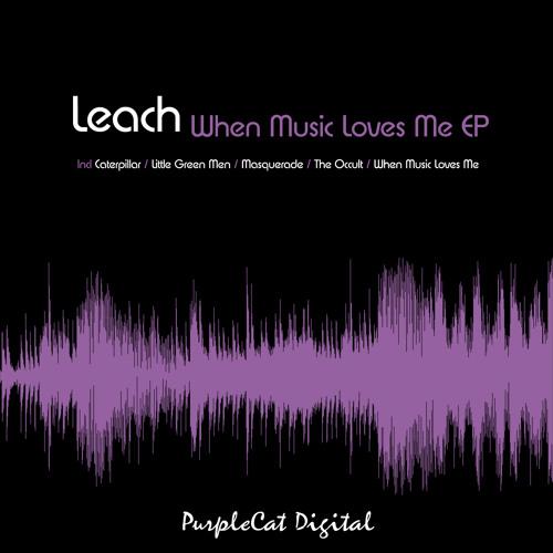 Leach - When Music Loves Me (Original Mix) [PCD026]