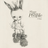 Sleep Party People - Chin
