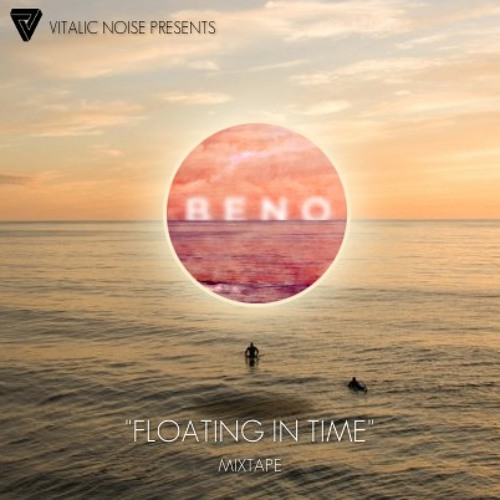 """Vitalic Noise Presents """"Floating In Time"""" Mixtape"""