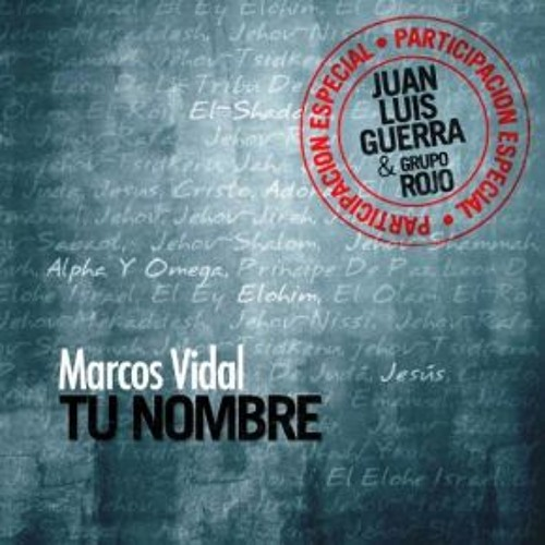 Marcos Vidal Descansare En Ti Duo Con Rojo Nuevo Album Tu Nombre By Expedition Films