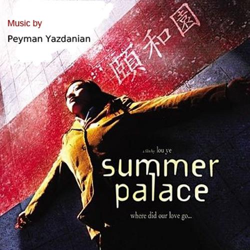 Summer Palace Main Theme - Peyman Yazdanian