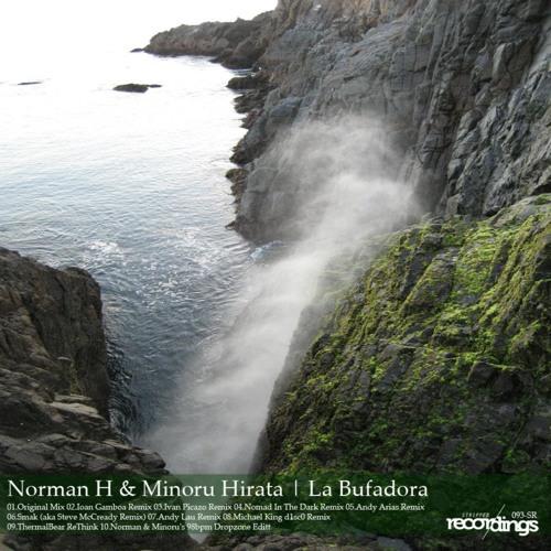 Norman H,Minoru Hirata La Bufadora (Andy Arias Remix) Stripped Recordings