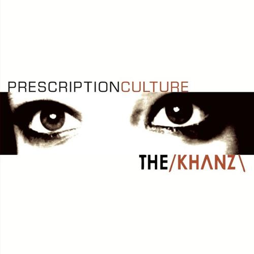 The Khanz - Prescription Culture Artwork