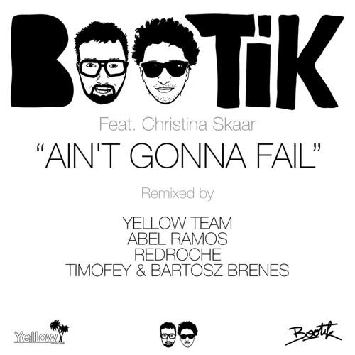 BOOTIK feat. Christina Skaar - Ain't Gonna Fail (Redroche Mix) preview