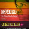 Do Ghoot Pila De Sakiya remix DJ ABHI