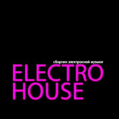 House/Electro house/Electro/Dirty house Music!