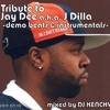 Tribute to Jay Dee a.k.a. J Dilla -demo beats & instrumentals-