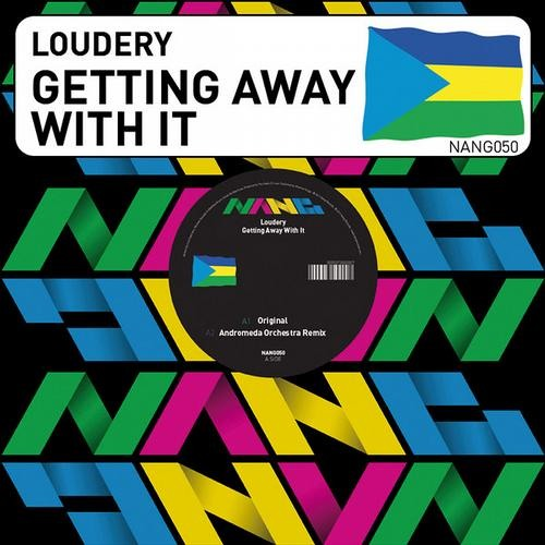 Loudery-Getting Away With It-Andromeda Orchestra Mix
