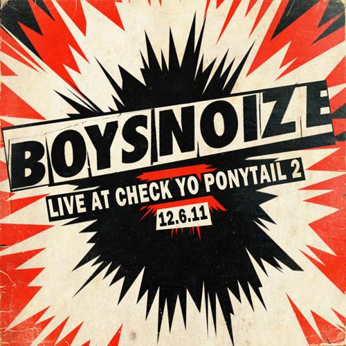 BOYS NOIZE - Live @ CYP2 12.6.11