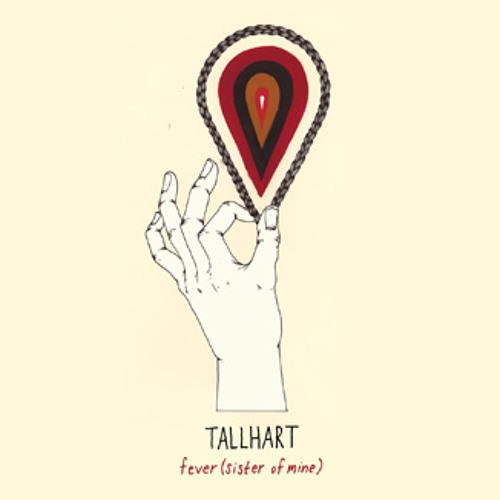 """Tallhart """"Fever (Sister of Mine)"""""""