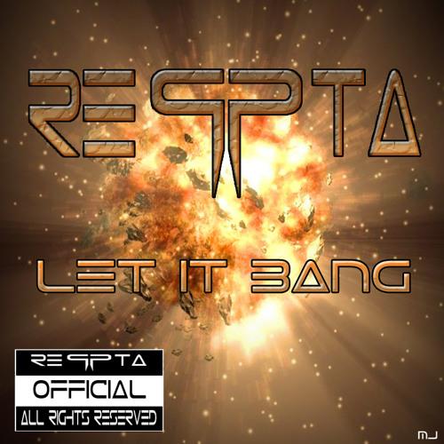 Reqpta - Let it Bang