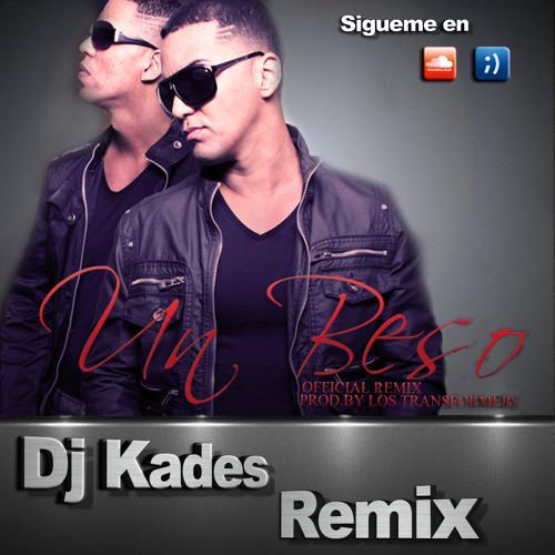 Johnny Prez & Pedro Prez - Un Beso (Dj Kades Remix)BUY THIS TRACK FOR DOWNLOAD