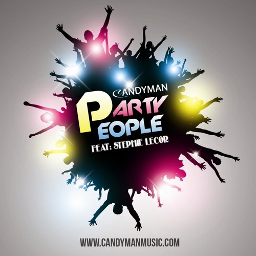 CANDYMAN - PARTY PEOPLE feat: Stephie Lecor