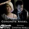 Gareth Emery ft. Christina Novelli - Concrete Angel (TATW Club Mix)