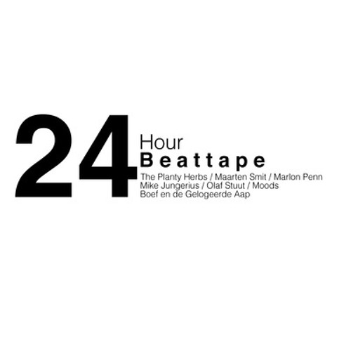 24 Hour Beat Tape (mix by The Planty Herbs) // download+video in description