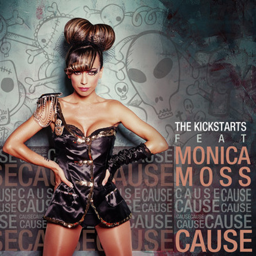 The Kickstarts Feat. Monica Moss - Cause (E-Cologyk & Anderson Castro Remix) [Contest Winner]