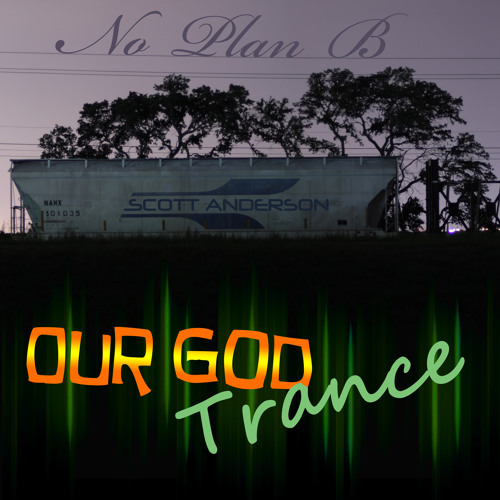 Our God Trance