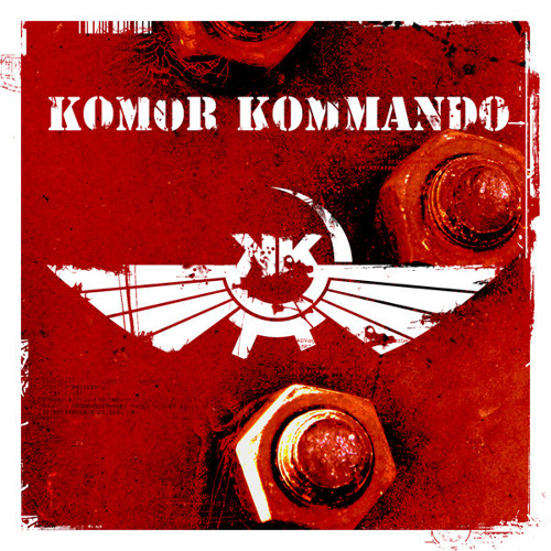 Komor Kommando- Does Not Fuck Around (END: the DJ Remix)