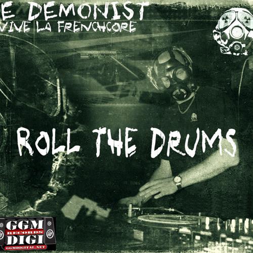 Le Demonist - Roll the drums (GGM Digital 17)