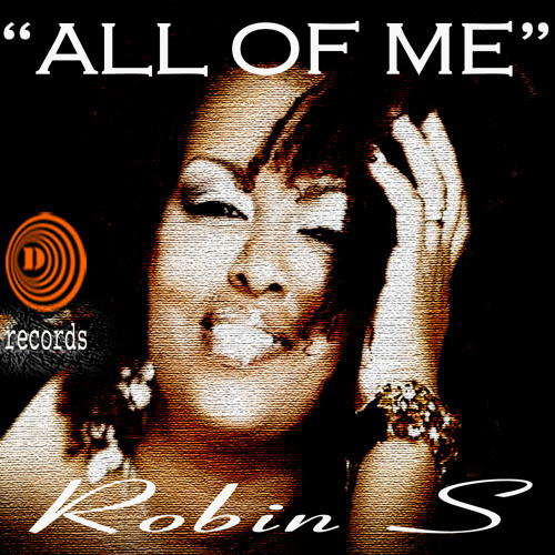 """Dj Roland Clark Feat. Robin S - """" All Of Me """" (Pashaa's Deeper Vibe Mix )"""