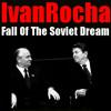 Fall Of The Soviet Dream