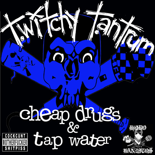 Cheap Drugs & Tap Water