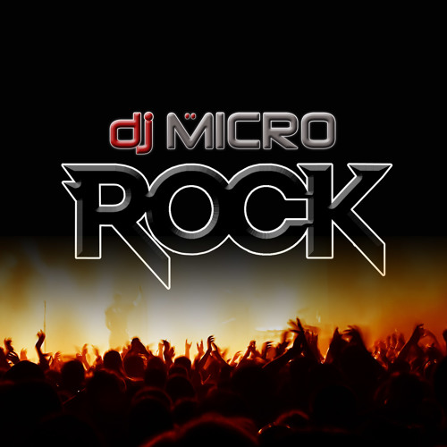 "DJ Micro - ""Rock"" (Original Mix) * OUT NOW ON BEATPORT !!!"