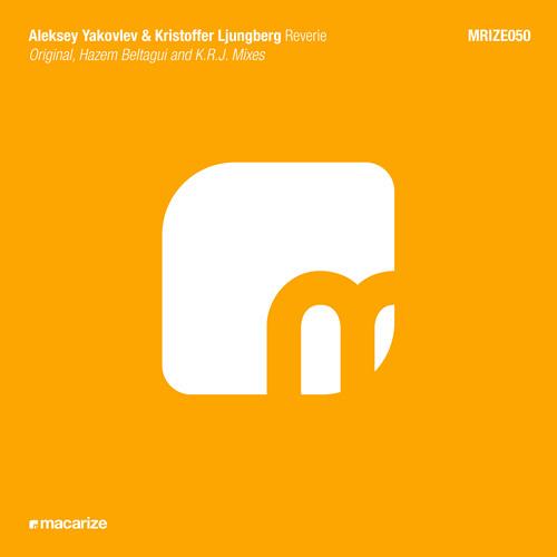 Aleksey Yakovlev & Kristoffer Ljungberg - Reverie (Hazem Beltagui's Deep Mix)