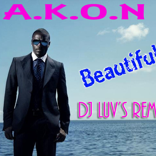 Beautiful (akon) - DJ LUV'S CLUB MIX by digital damage | Free