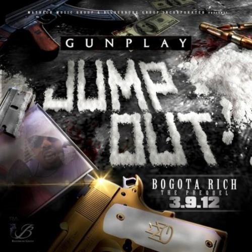 Gunplay-Jump Out