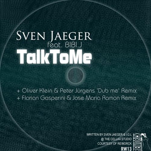 Sven Jaeger-Talk To Me-Florian Gasperini & Jose Maria Ramon Remix-Reworck 013