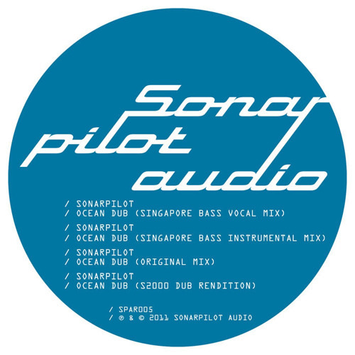 Sonarpilot - Ocean Dub (S2000 Rendition) [Sonarpilot Audio]