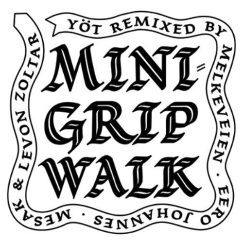 Yöt - Minigrip Walk (Eero Johannes remix)