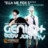 Ella Me Pide Sex- Genio Baby Johnny Ft. Dj Ang3l Prod. Remix 2011
