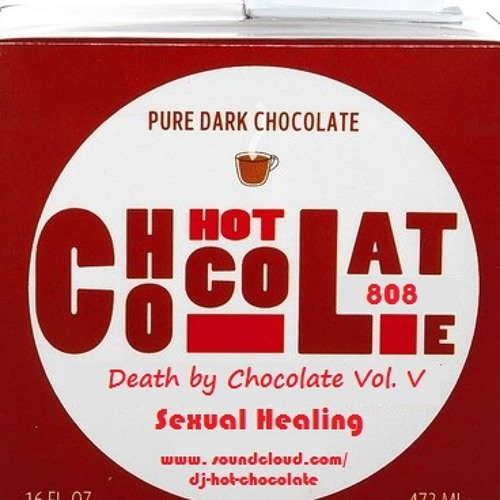 Death By Chocolate Vol. V : Sexual Healing