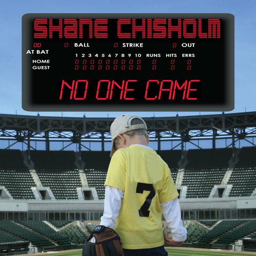 Shane Chisholm - No One Came
