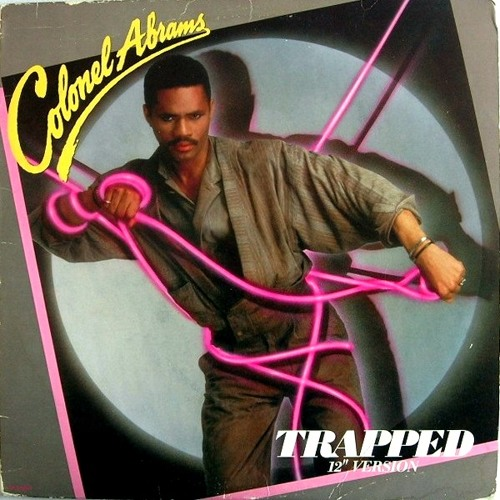 Colonel Abrams - Trapped (Ronando's Trapped On The Dancefloor Edit) (1985)