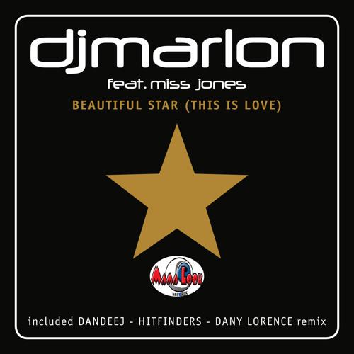 Dj Marlon feat. Miss Jones - Beautiful Star (this is love) (Dj Marlon remix) - PREVIEW -