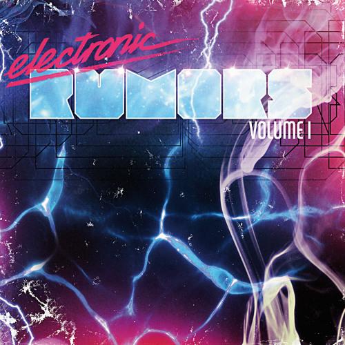 [Bonus] electronic rumors Volume 1 Minimix (Mixed By Ride The Universe)