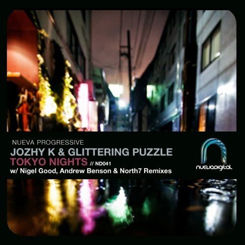 Jozhy K and Glittering Puzzle - Tokyo Nights (Andrew Benson remix) // Nueva Digital