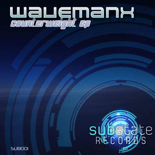 Wavemanx - Counterweight EP (Promo mix SUB001)