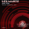 Lex Martz -  Just Fine (Promomix SUB002) 1st March in all stores!!! OUT!!!