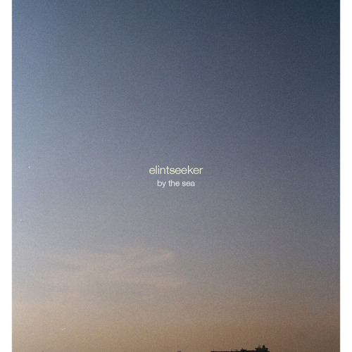 Elintseeker - by the sea album sampler