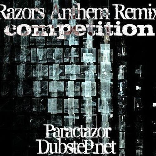 Paractazor - Razors Anthem [Anarki Remix]