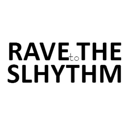 LaLoc // Rave To The Slhythm // Mix_03/2012
